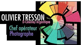 Olivier Tresson Chef opérateur